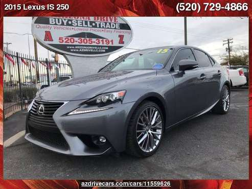 2015 Lexus IS 250 Crafted Line 4dr Sedan ARIZONA DRIVE FREE... for sale in Tucson, AZ