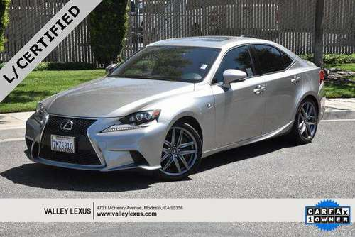 2015 Lexus IS 350 - Call or TEXT! Financing Available! for sale in Modesto, CA