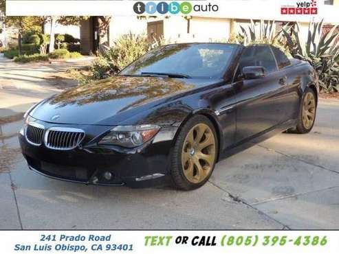 2007 BMW 6 Series 650i 2dr Convertible FREE CARFAX ON EVERY VEHICLE! for sale in San Luis Obispo, CA